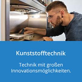 Kunststofftechnik: Technik mit großen Innovationsmöglichkeiten