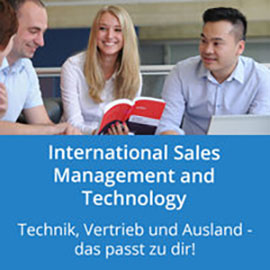 International Sales Management and Technology: Technik, Vertrieb und Ausland - Das passt zu dir!