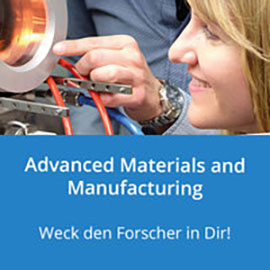 Advanced Materials and Manufacturing: Angewandte Forschung live!