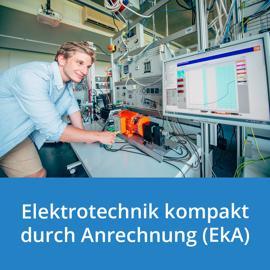Elektrotechnik kompakt durch Anrechnung
