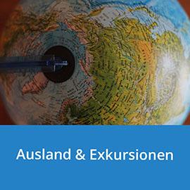 Ausland und Exkursionen